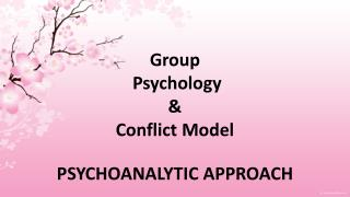 Group  Psychology  &  Conflict Model