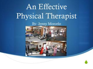 An Effective  Physical Therapist