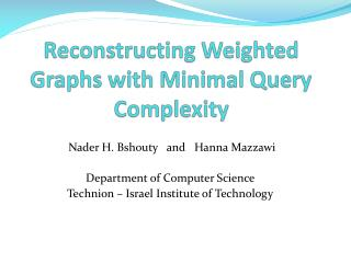 Reconstructing Weighted Graphs with Minimal Query Complexity