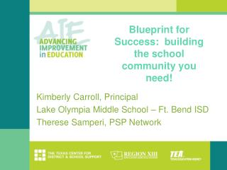 Blueprint for Success:  building the school community you need!
