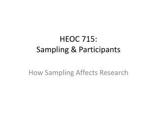 HEOC 715:   Sampling & Participants