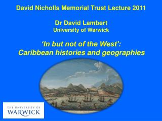 David Nicholls Memorial Trust  Lecture 2011 Dr  David  Lambert University  of  Warwick