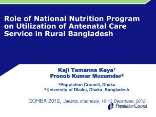 Role of National Nutrition Program on Utilization of Antenatal Care Service in Rural Bangladesh
