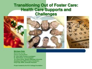 Transitioning Out of Foster Care: Health Care Supports and Challenges