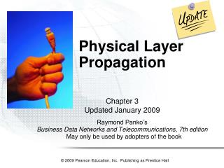 Physical Layer Propagation