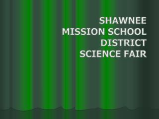 Shawnee mission school district science fair
