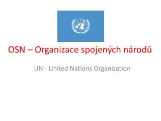 OSN � Organizace spojen�ch n�rod?