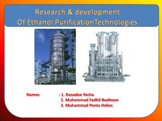 Research & development Of Ethanol Purification Technologies
