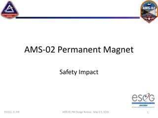 AMS-02 Permanent Magnet