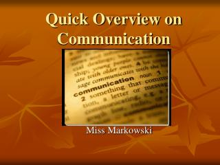Quick Overview on Communication