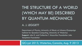 QCrypt  2013, Waterloo, Canada, Aug. 9 2013