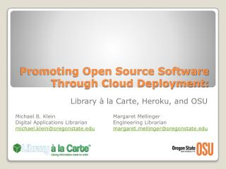 Promoting Open Source Software Through Cloud Deployment: