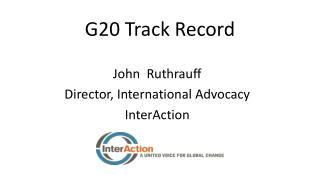 G20 Track Record