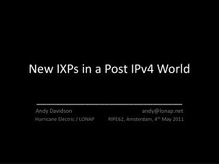 New IXPs in a Post IPv4 World