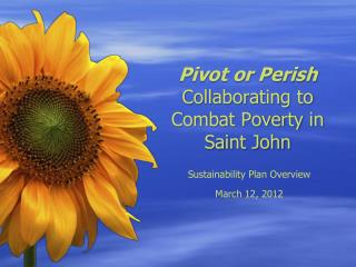 Pivot or Perish  Collaborating to Combat Poverty in Saint John