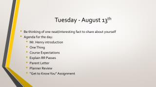 Tuesday - August 13 th