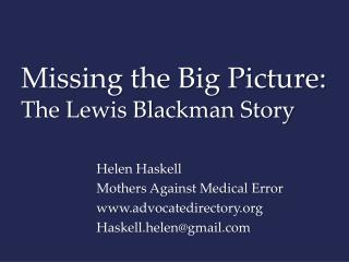 Missing the Big Picture:  The Lewis Blackman Story