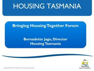 HOUSING TASMANIA