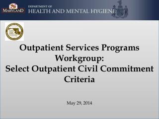 Outpatient Civil Commitment Criteria