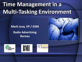 Mark Levy, VP / GSM Radio Advertising Bureau