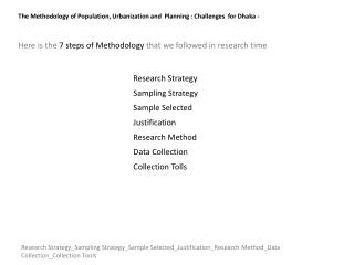 The Methodology  of  Population, Urbanization and  Planning : Challenges  for Dhaka -