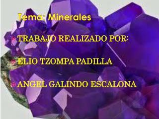 Tema: Minerales