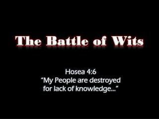 The Battle of Wits