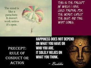 Precept: RULE OF CONDUCT OR ACTION