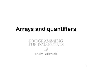 Arrays and quantifiers