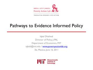Pathways to Evidence Informed Policy