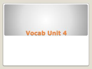 Vocab Unit 4