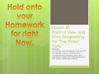 """Lesson 40 Point of View and Story Diagraming for """"The Stolen Party"""""""