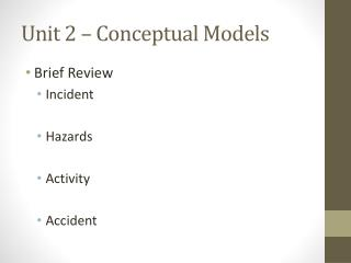 Unit 2 � Conceptual Models