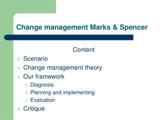 Change management Marks  Spencer