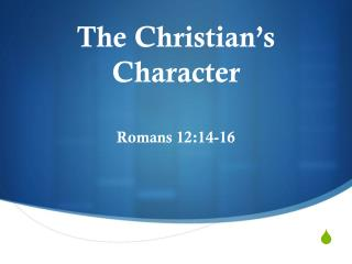 The Christian's Character