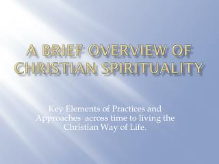 A Brief Overview of Christian Spirituality
