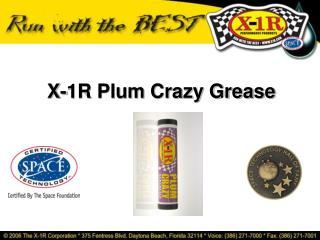 X-1R Plum Crazy Grease