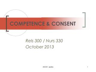 COMPETENCE & CONSENT