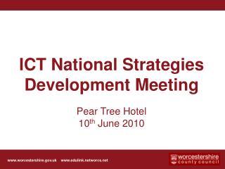 ICT National Strategies Development Meeting