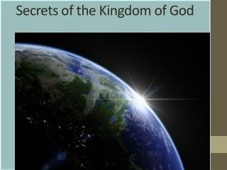 Secrets of the Kingdom of God