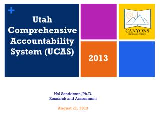 Utah Comprehensive Accountability System (UCAS)