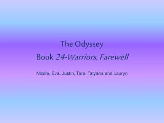 The Odyssey Book  24-Warriors, Farewell