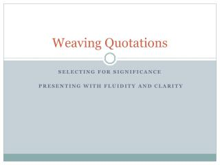 Weaving Quotations