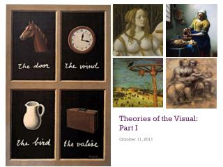 Theories of the Visual: Part I