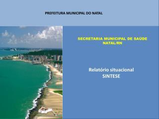 SECRETARIA MUNICIPAL DE SAÚDE NATAL/RN