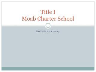 Title I Moab Charter School