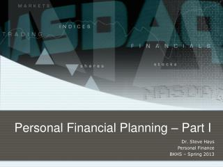 Personal Financial Planning – Part I