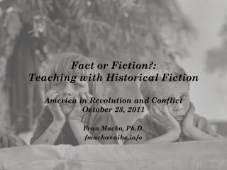 Fact or Fiction?: Teaching with Historical Fiction