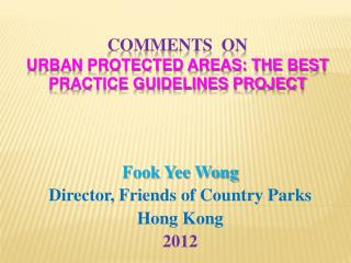 comments  on  Urban protected areas: The Best Practice Guidelines Project