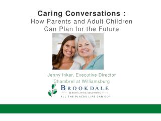 Caring Conversations : How Parents and Adult Children  Can Plan for the Future